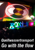 Quellwassertransport - Go with the flow